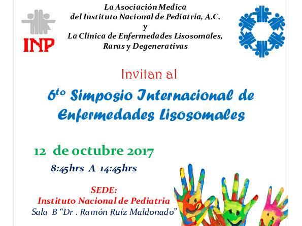 6° Simposio Internacional de Enfermedades Lisosomales celebrado en el INP el 12 de octubre de 2017